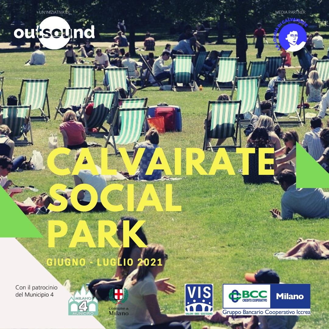 Calvairate Social Park di Outsound - La loggia di Calvairate media partner